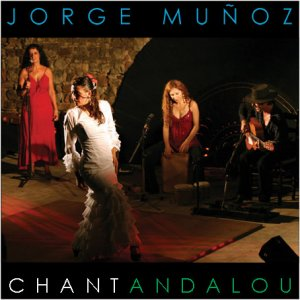 09_ CD Jorge Muñoz Chant Andalou 2009